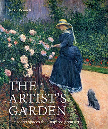 The Artist's Garden:The secret spaces that inspired great art (English Edition)