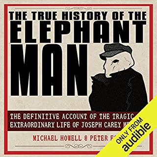 The True History of the Elephant Man audiobook cover art