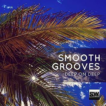 Smooth Grooves (Deep On Deep)