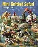 Mini Knitted Safari