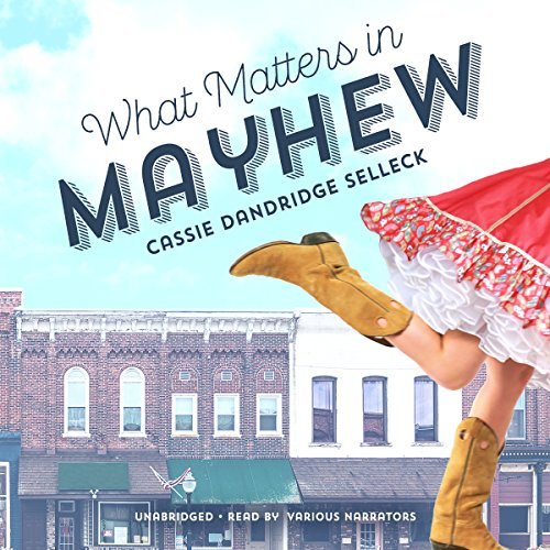 What Matters in Mayhew audiobook cover art