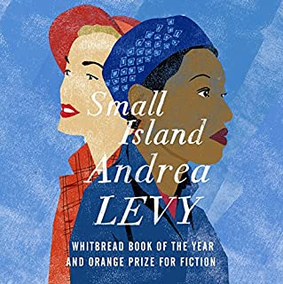 Small Island                   By:                                                                                                                                 Andrea Levy                               Narrated by:                                                                                                                                 Andrea Levy                      Length: 17 hrs and 24 mins     13 ratings     Overall 4.8