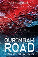 Ourimbah Road: A Tale of Twisted Truths