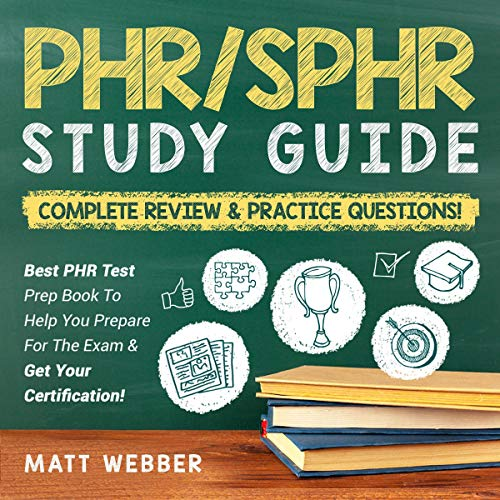 PHR/SPHR Audio Study Guide - Complete Review & Practice Questions! cover art