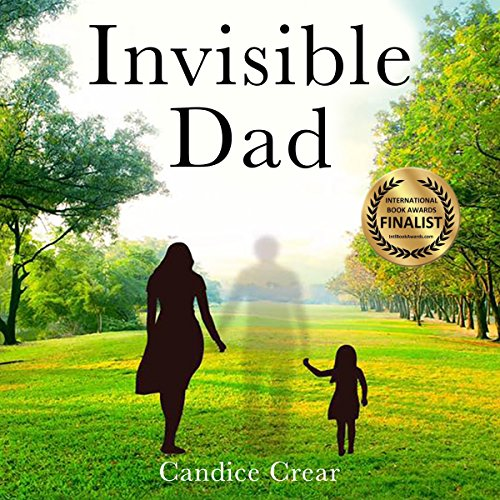 Invisible Dad: How to Heal as a Fatherless Daughter audiobook cover art