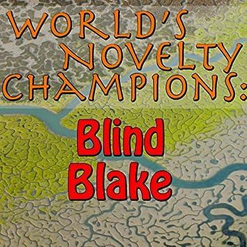 World's Novelty Champions: Blind Blake