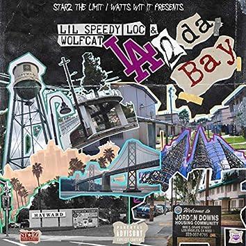 L.A 2 Da Bay (feat. WolfCat)