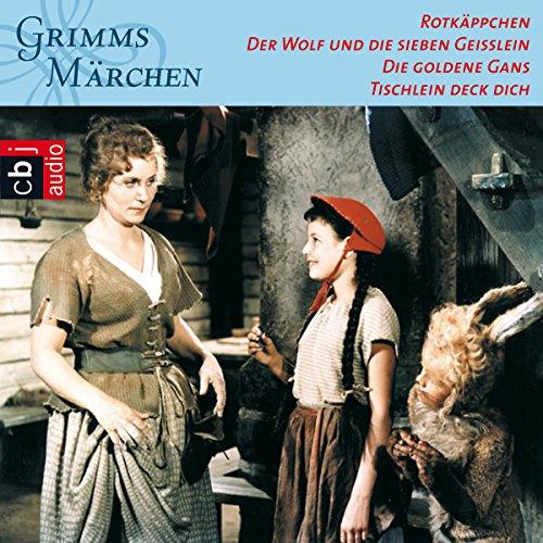 Rotkäppchen / Der Wolf und die sieben Geißlein / Die goldene Gans / Tischlein deck dich Titelbild