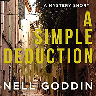A Simple Deduction                   By:                                                                                                                                 Nell Goddin                               Narrated by:                                                                                                                                 Sabrina Reeves                      Length: 37 mins     5 ratings     Overall 3.2