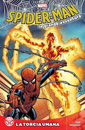 Spider-Man La Grande Avventura 22 - La Torcia Umana