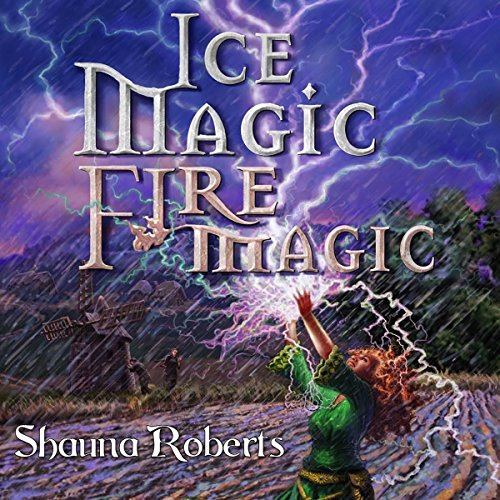 Ice Magic, Fire Magic audiobook cover art