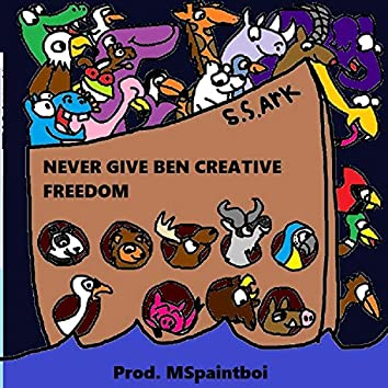 Never Give Ben Creative Freedom