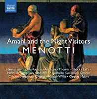 Menotti: Amahl and the Night Visitors by Ike Hawkersmith (2008-11-18)