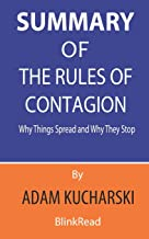 Summary of The Rules of Contagion By Adam Kucharski : Why Things Spread and Why They Stop