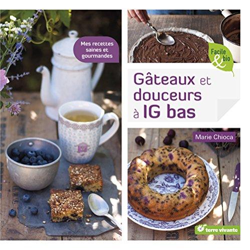 Gâteaux et douceurs à indice glycémique bas