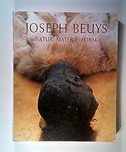 Joseph Beuys. Natur, Materie, Form