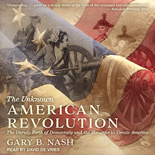 The Unknown American Revolution cover art