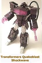 Clip: Transformers Quakeblast Shockwave