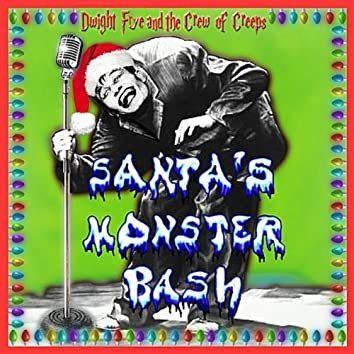 Santa's Monster Bash