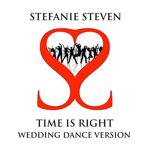 Time is Right - Wedding Dance by Stefanie Steven on Amazon