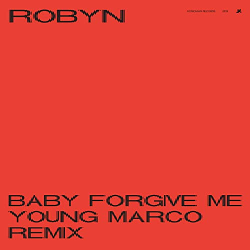 Baby Forgive Me (Young Marco Remix)