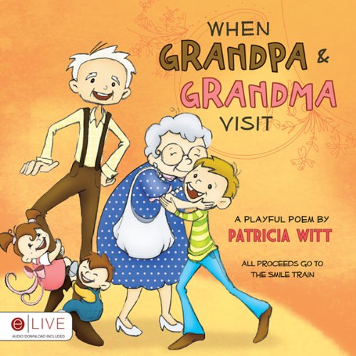 When Grandpa and Grandma Visit audiobook cover art