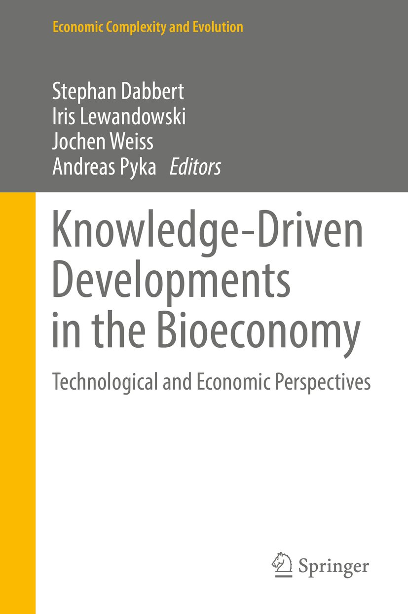 Knowledge-Driven Developments in the Bioeconomy: Technological and Economic Perspectives (Economic Complexity and Evolution)