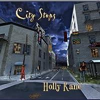 City Stops by Holly Kane (2013-05-03)