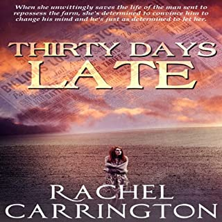 Thirty Days Late                   By:                                                                                                                                 Dawn Rachel Carrington                               Narrated by:                                                                                                                                 Maxine Lennon                      Length: 3 hrs and 57 mins     3 ratings     Overall 3.7