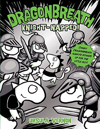 Dragonbreath #10: Knight-napped!