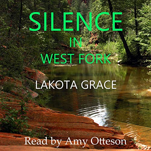 Silence in West Fork (A Small Town Police Procedural Set in the American Southwest) cover art