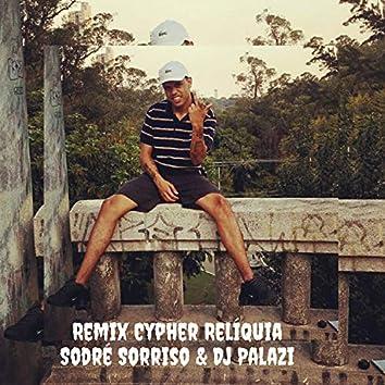 Chyper Reliquia (Remix)