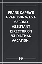 Frank Capra'S Grandson Was A Second Assistant Director On 'Christmas Vacation.': Lined notebook