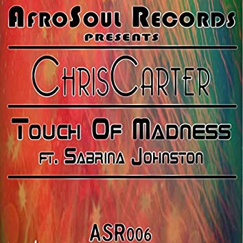 Touch of Madness (feat. Sabrina Johnston)