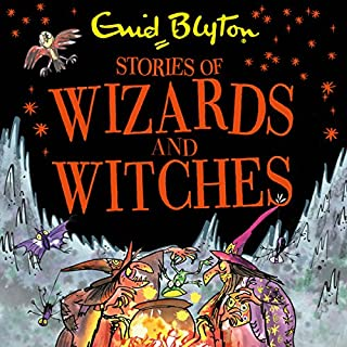 Stories of Wizards and Witches     Contains 25 Classic Blyton Tales              By:                                                                                                                                 Enid Blyton                               Narrated by:                                                                                                                                 Luke Thompson,                                                                                        Sandra Duncan                      Length: 4 hrs and 38 mins     6 ratings     Overall 4.5