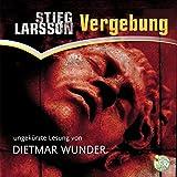 Vergebung: Millennium 3 - Stieg Larsson