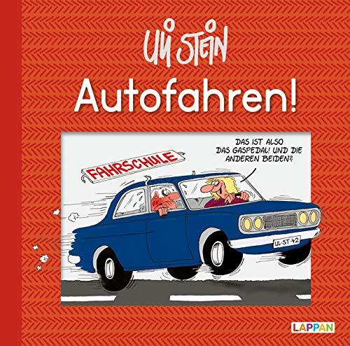 Autofahren! (Uli Stein Für dich!)