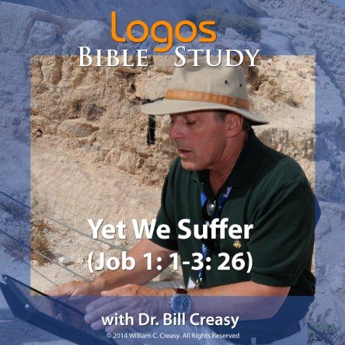 Yet We Suffer (Job 1: 1-3: 26) audiobook cover art