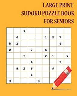 Large Print Sudoku Puzzle Books for Seniors: 16 Games for Sudoku Puzzles Easy to Basic : One puzzle per page with your thinking match and brain ... Blank paper Note for Adults Create Ideas.