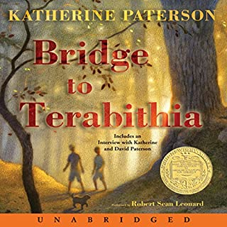 Bridge to Terabithia                   By:                                                                                                                                 Katherine Paterson                               Narrated by:                                                                                                                                 Robert Sean Leonard                      Length: 3 hrs and 30 mins     1,235 ratings     Overall 4.5