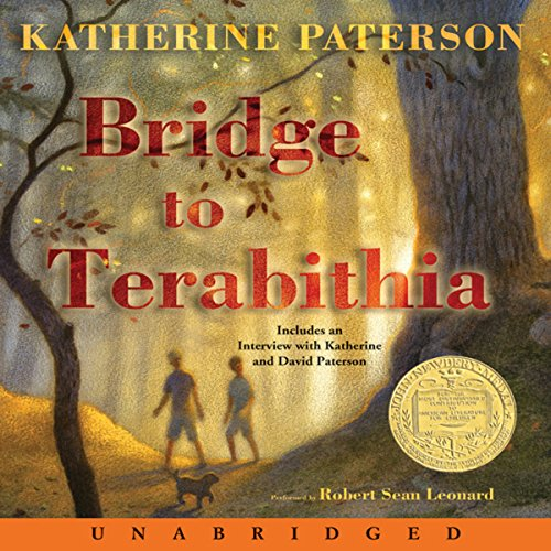 Bridge to Terabithia                   By:                                                                                                                                 Katherine Paterson                               Narrated by:                                                                                                                                 Robert Sean Leonard                      Length: 3 hrs and 30 mins     1,314 ratings     Overall 4.5