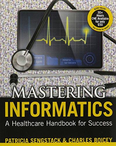 Mastering Informatics: A Healthcare Handbook for Success