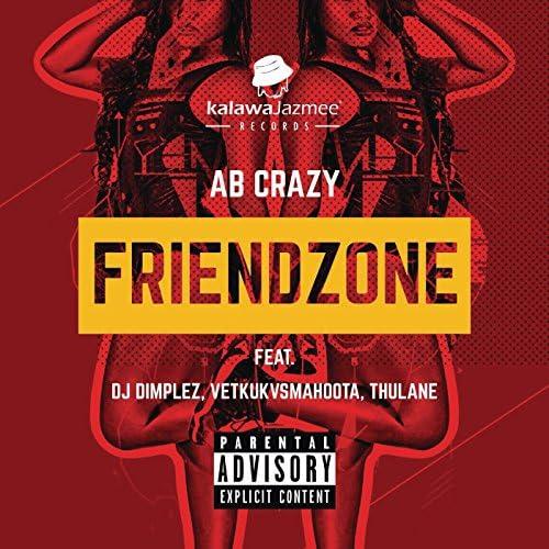 AB Crazy feat. DJ Dimplez, Vetkuk, Mahoota & Thulane