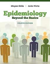 Epidemiology: Beyond the Basics