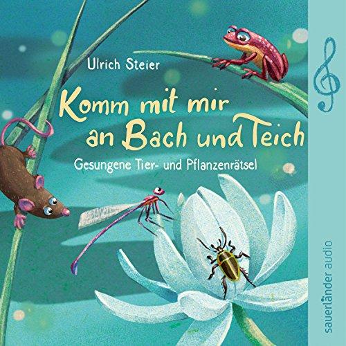 Komm mit mir an Bach und Teich cover art