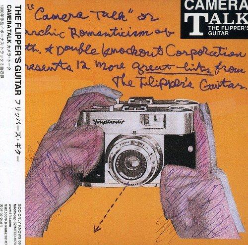 Camera Talk by Flipper's Guitar (2006-08-25)