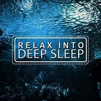 Relax into Deep Sleep