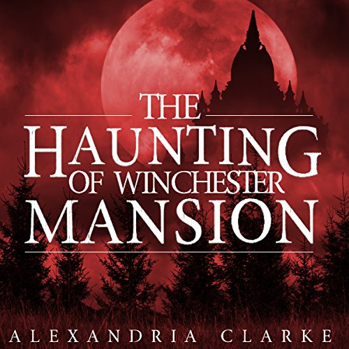 The Haunting of Winchester Mansion: Book 2 audiobook cover art