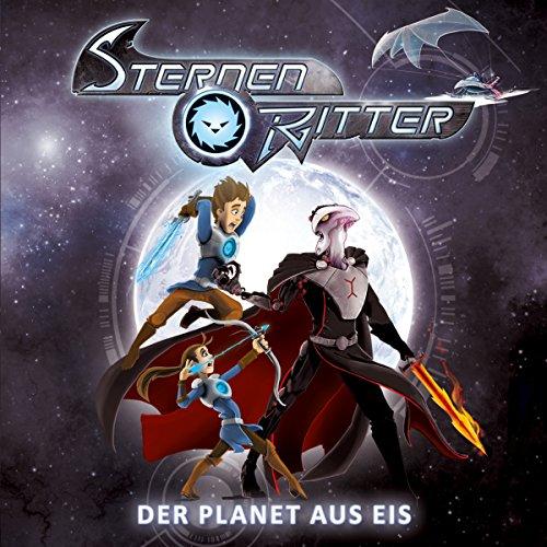 Der Planet aus Eis (Sternenritter 3) Titelbild