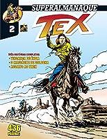 Superalmanaque Tex Vol. 2 – Vingança De Índia/O Massacre De Goldena/Assalto Ao Trem